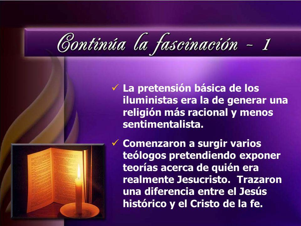 La pretensión básica de los iluministas era la de generar una religión más racional y menos sentimentalista. Comenzaron a surgir varios teólogos prete
