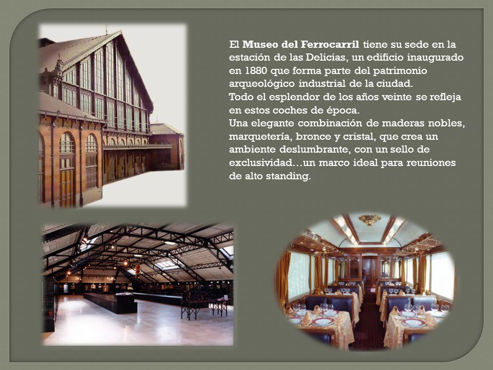 El Museo del Ferrocarril tiene su sede en la estación de las Delicias, un edificio inaugurado en 1880 que forma parte del patrimonio arqueológico indu