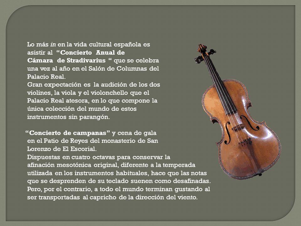 Lo más in en la vida cultural española es asistir al Concierto Anual de Cámara de Stradivarius que se celebra una vez al año en el Salón de Columnas del Palacio Real.