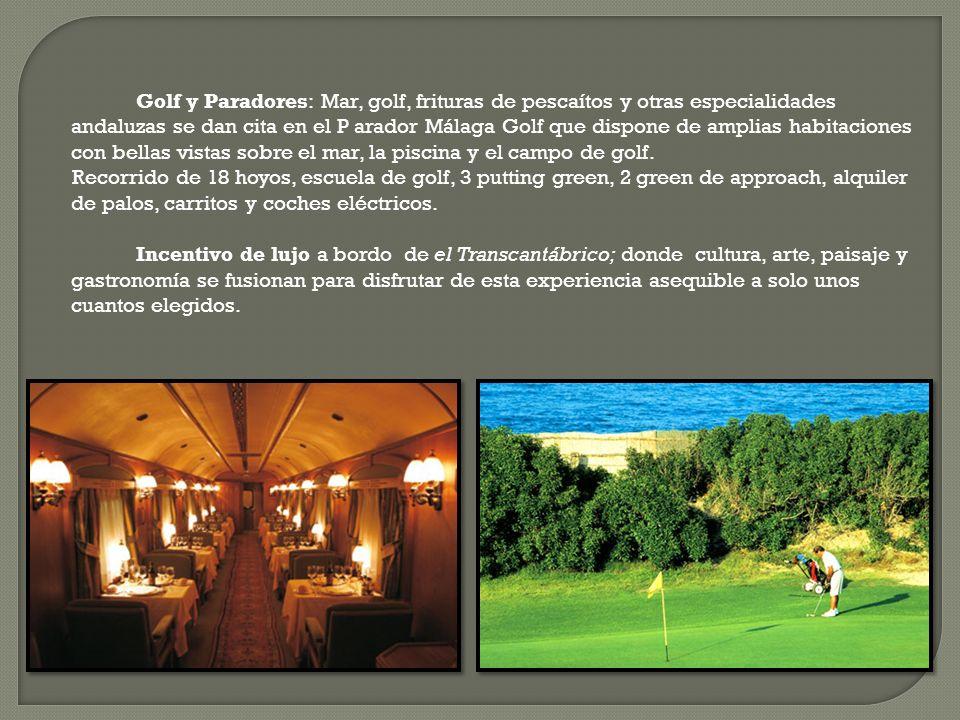 Golf y Paradores: Mar, golf, frituras de pescaítos y otras especialidades andaluzas se dan cita en el P arador Málaga Golf que dispone de amplias habitaciones con bellas vistas sobre el mar, la piscina y el campo de golf.