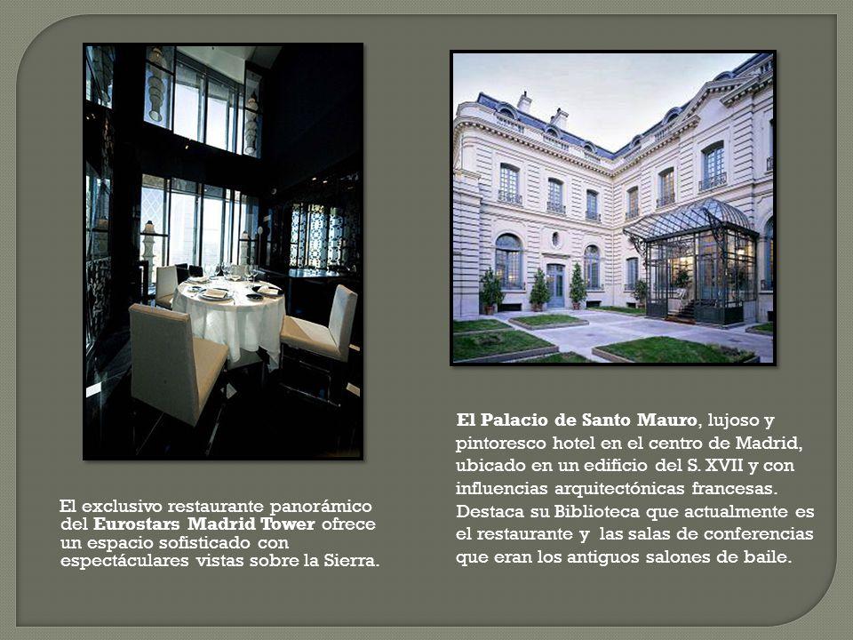 El exclusivo restaurante panorámico del Eurostars Madrid Tower ofrece un espacio sofisticado con espectáculares vistas sobre la Sierra. El Palacio de