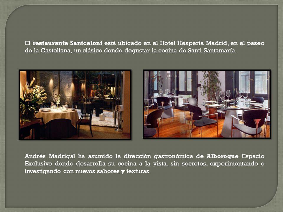 El restaurante Santceloni está ubicado en el Hotel Hesperia Madrid, en el paseo de la Castellana, un clásico donde degustar la cocina de Santi Santama