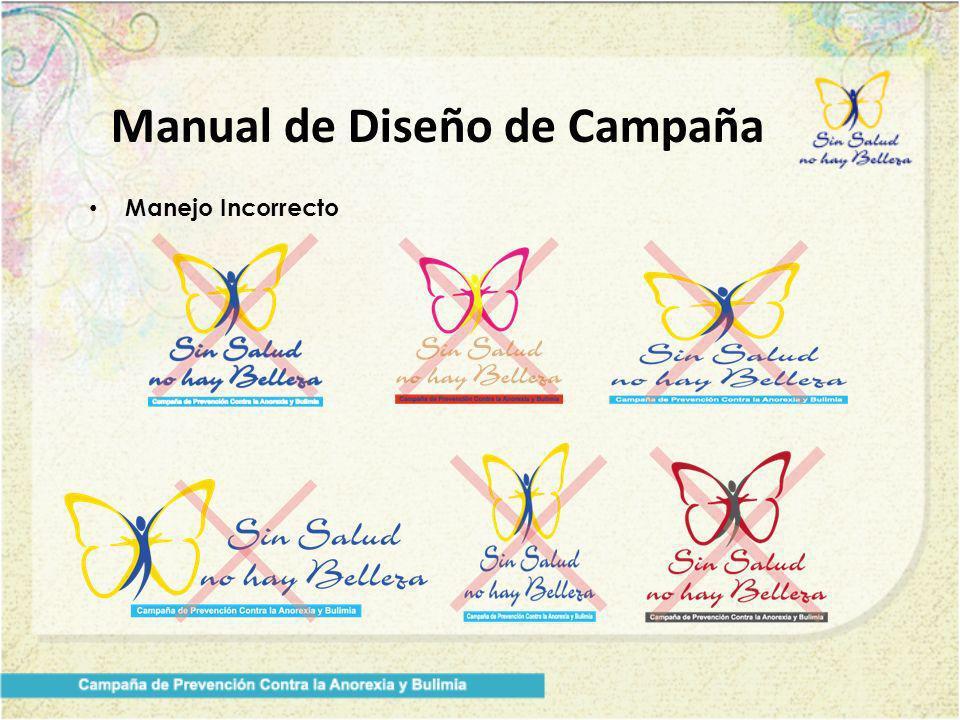 Manual de Diseño de Campaña Manejo Incorrecto