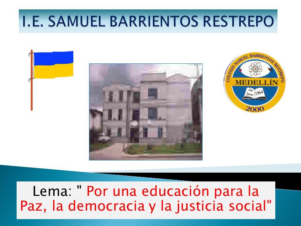 Lema: Por una educación para la Paz, la democracia y la justicia social