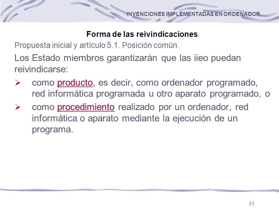 33 INVENCIONES IMPLEMENTADAS EN ORDENADOR Forma de las reivindicaciones.