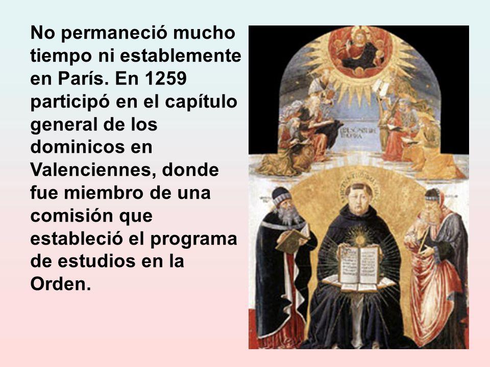 El rey San Luis lo estima tanto que lo consulta en todos los asuntos de importancia. Y en la Universidad es tan grande el prestigio que tiene y su asc