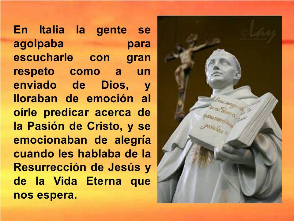 En 1259 el Sumo Pontífice lo llama a Italia y por siete años recorre el país predicando y enseñando, y es encargado de dirigir el colegio Pontificio d
