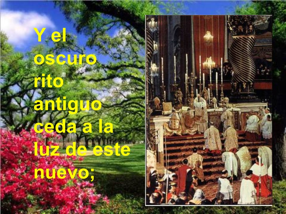 Veneremos, pues, postrados tan augusto sacramento;