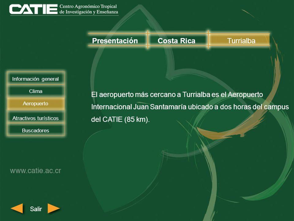 El aeropuerto más cercano a Turrialba es el Aeropuerto Internacional Juan Santamaría ubicado a dos horas del campus del CATIE (85 km). PresentaciónCos