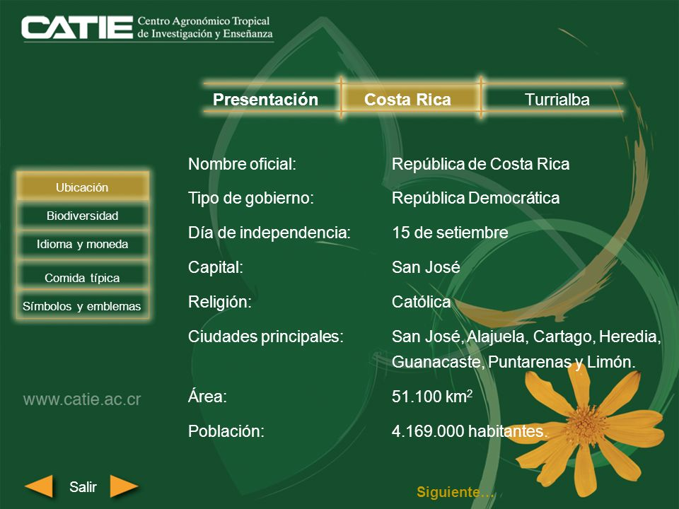 Nombre oficial:República de Costa Rica Tipo de gobierno:República Democrática Día de independencia:15 de setiembre Capital:San José Religión:Católica