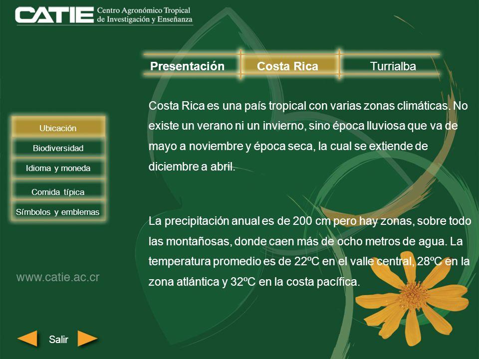 El cantón de Turrialba se encuentra en una región húmeda, con abundante vegetación y precipitaciones anuales de 2.500 mm.