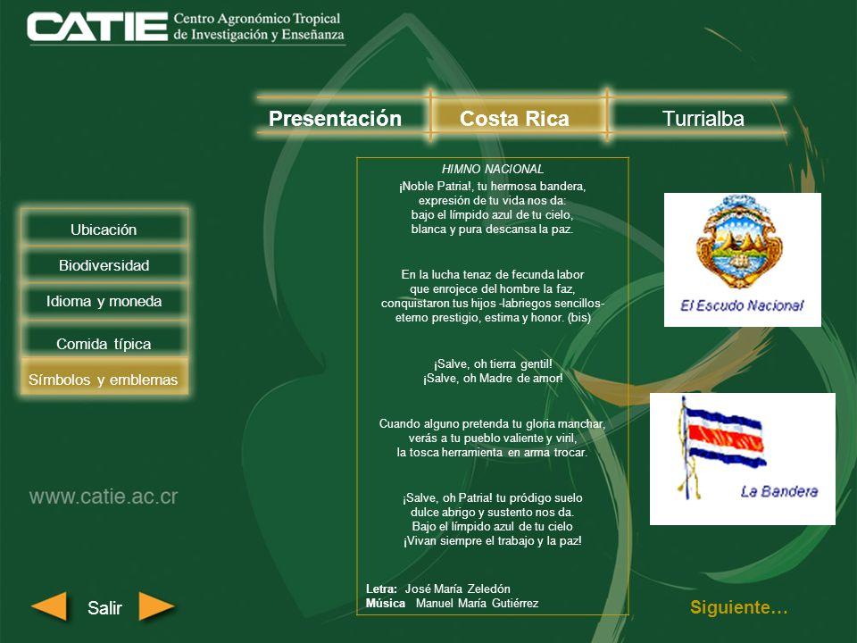 Los emblemas nacionales de Costa Rica son los siguientes: PresentaciónCosta RicaTurrialba Biodiversidad Comida típica Símbolos y emblemas Salir Ubicación Idioma y moneda