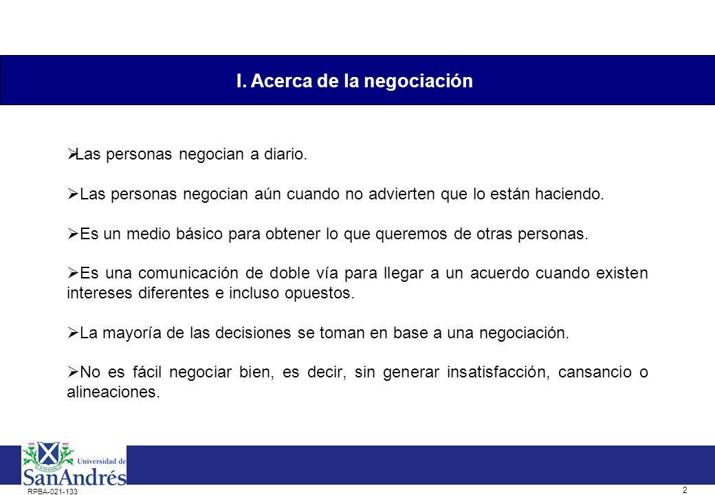 1 RPBA-021-133 I.Acerca de la negociación. II.El problema.