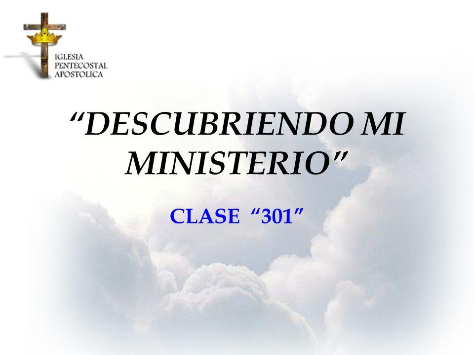 DESCUBRIENDO MI MINISTERIO CLASE 301