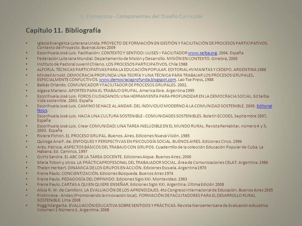 Capítulo 11. Bibliografía Iglesia Evangélica Luterana Unida. PROYECTO DE FORMACIÓN EN GESTIÓN Y FACILITACIÓN DE PROCESOS PARTICIPATIVOS. Contexto del