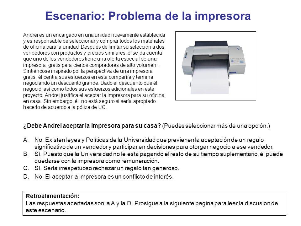Escenario: Problema de la impresora Andrei es un encargado en una unidad nuevamente establecida y es responsable de seleccionar y comprar todos los ma