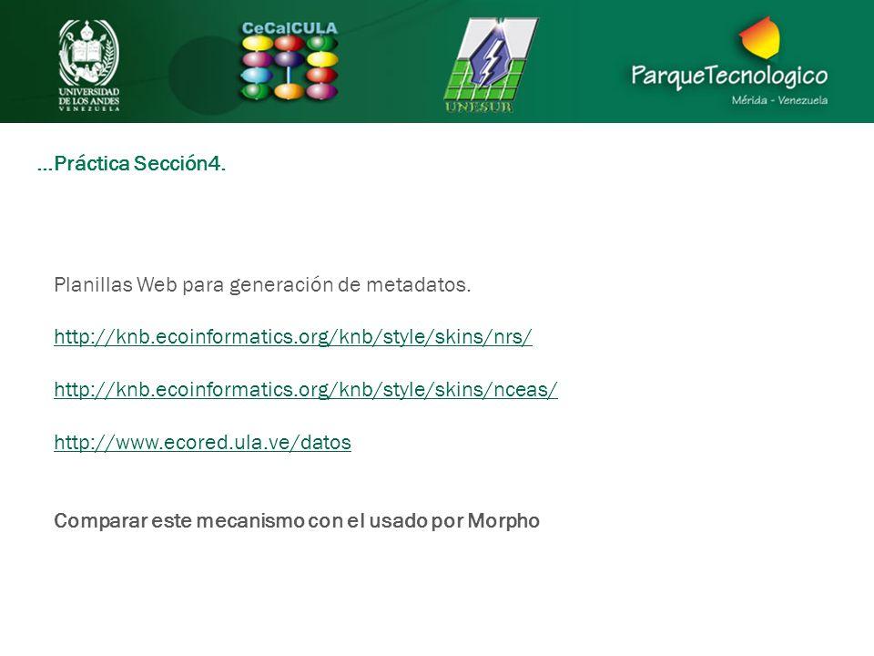 …Práctica Sección4. Planillas Web para generación de metadatos.