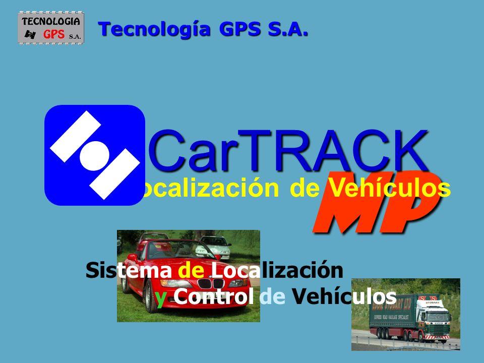 MPCarTRACK Localización de Vehículos Tecnología GPS S.A. Sistema de Localización y Control de Vehículos