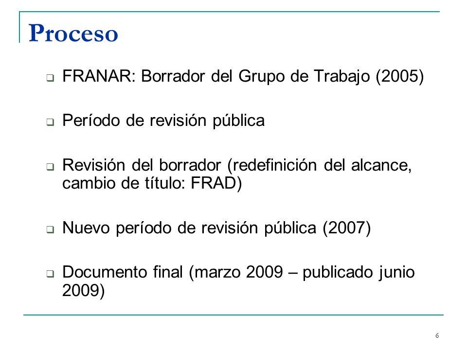 7 FRAD (Requerimientos Funcionales para Datos de Autoridad) Modelo conceptual Entidades-Atributos-Relaciones Basado en FRBR Disponible en inglés después en formato PDF: