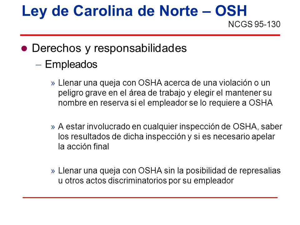 Ley de Carolina de Norte – OSH Derechos y responsabilidades Empleados »Llenar una queja con OSHA acerca de una violación o un peligro grave en el área