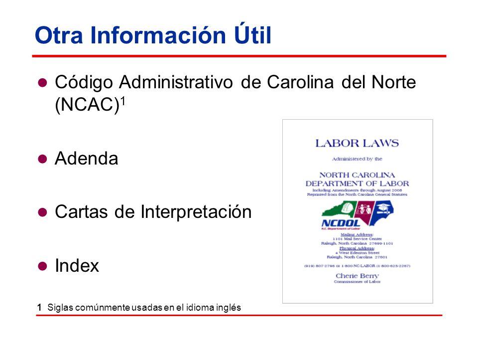 Otra Información Útil Código Administrativo de Carolina del Norte (NCAC) 1 Adenda Cartas de Interpretación Index 1 Siglas comúnmente usadas en el idio