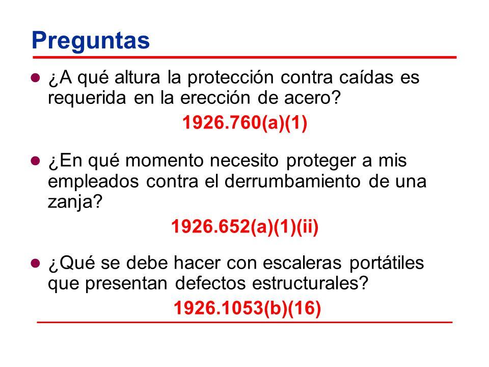 Preguntas ¿A qué altura la protección contra caídas es requerida en la erección de acero? 1926.760(a)(1) ¿En qué momento necesito proteger a mis emple
