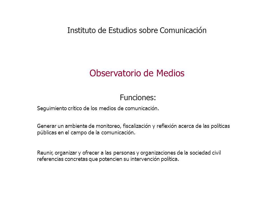 Instituto de Estudios sobre Comunicación Publicaciones, Multimedia y Web.