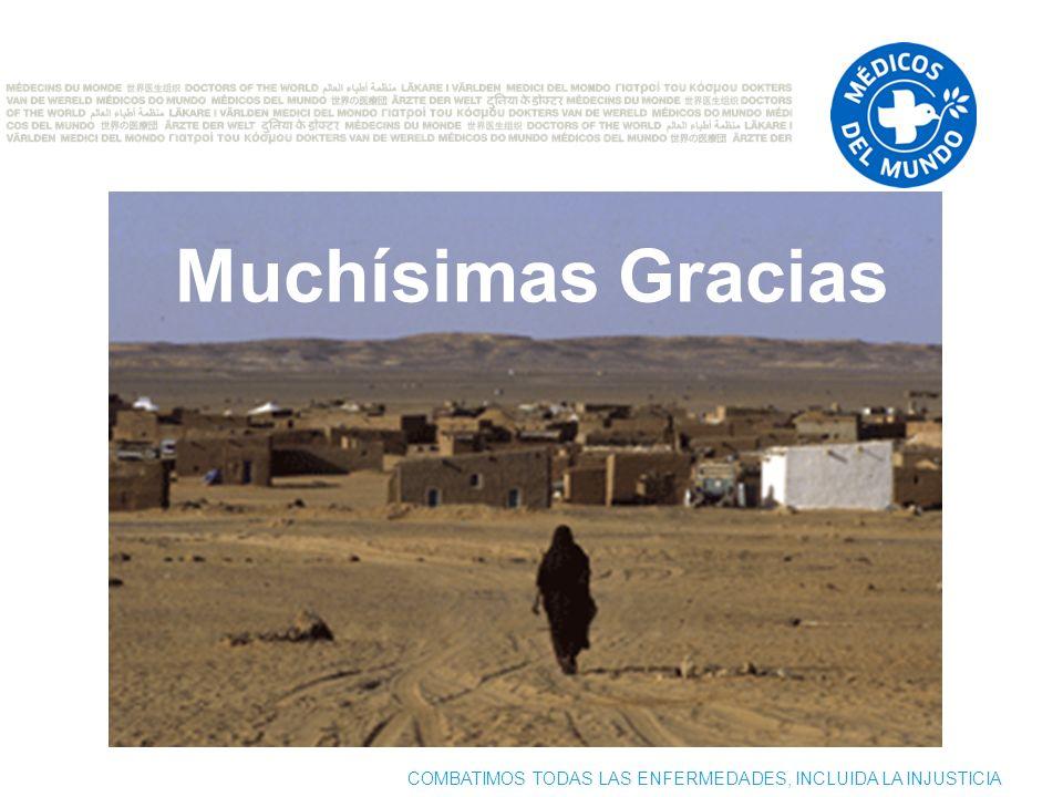 COMBATIMOS TODAS LAS ENFERMEDADES, INCLUIDA LA INJUSTICIA Muchísimas Gracias