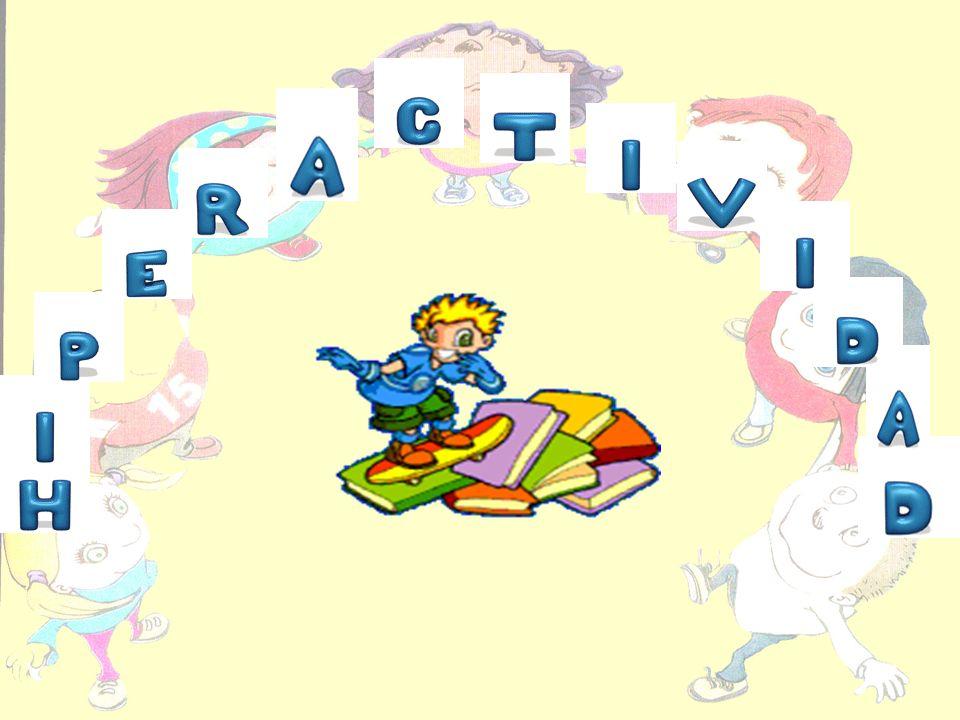 DIAGNÓSTICO La hiperactividad se diagnostica cuando estén presentes por lo menos tres de las características sgtes: 1.-Se trepa a los muebles.