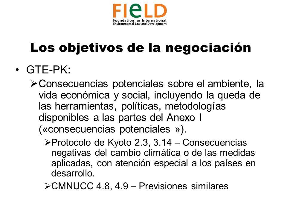 Los objetivos de la negociación GTE-PK: Consecuencias potenciales sobre el ambiente, la vida económica y social, incluyendo la queda de las herramientas, políticas, metodologías disponibles a las partes del Anexo I («consecuencias potenciales »).