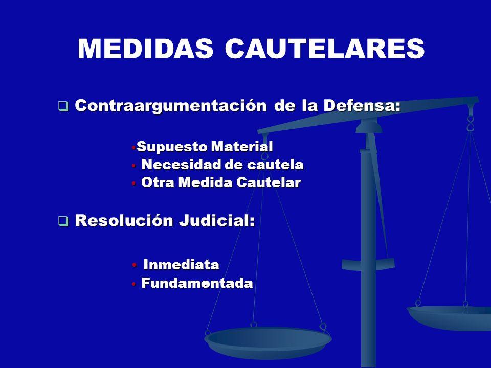 Contraargumentación de la Defensa: Contraargumentación de la Defensa: Supuesto Material Supuesto Material Necesidad de cautela Necesidad de cautela Ot