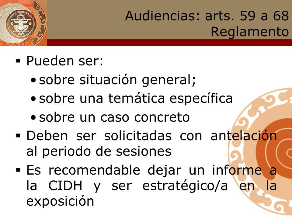 Algunos mecanismos de la CIDH Audiencias temáticas Relatorías temáticas Visitas (observaciones) in situ Informes Por país, Temáticos Denuncias Individ
