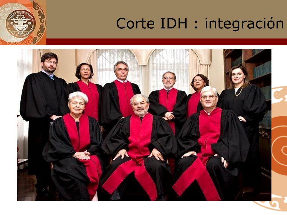Corte IDH : integración actual Cecilia Medina (Presidenta) Sergio García Ramírez Manuel Ventura Margarette May Macaulay Diego García Sayán Leonardo Fr