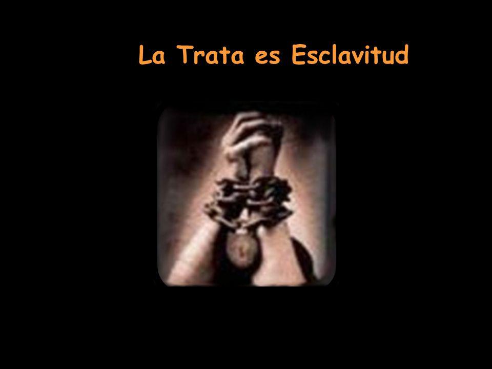 La Trata es Esclavitud