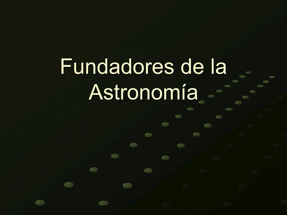 Fundadores de la Astronomía