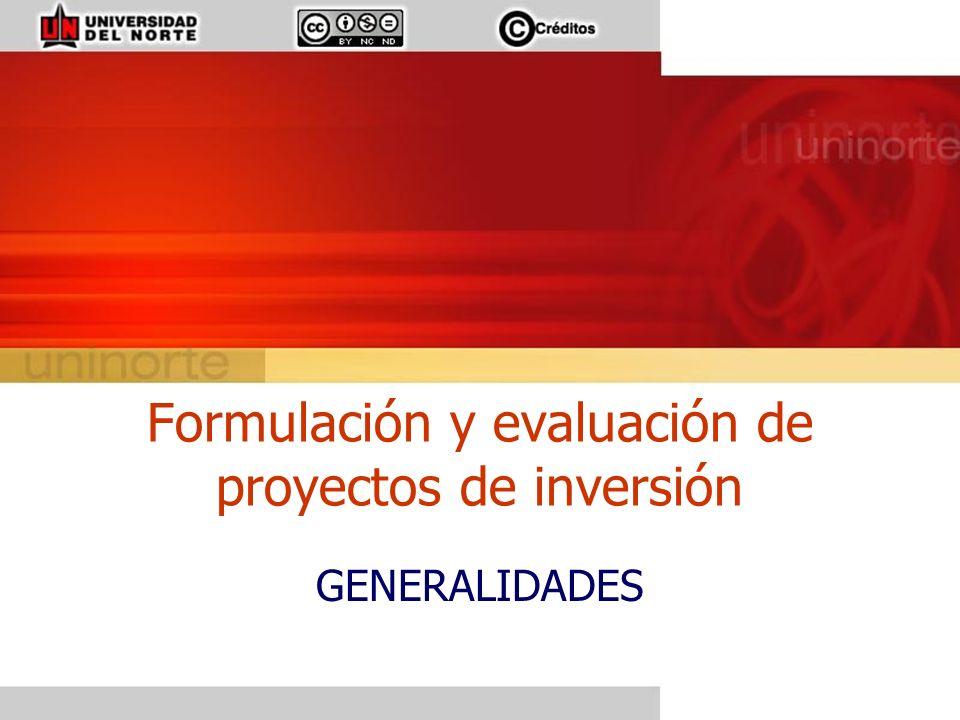 Formulación y evaluación de proyectos de inversión GENERALIDADES