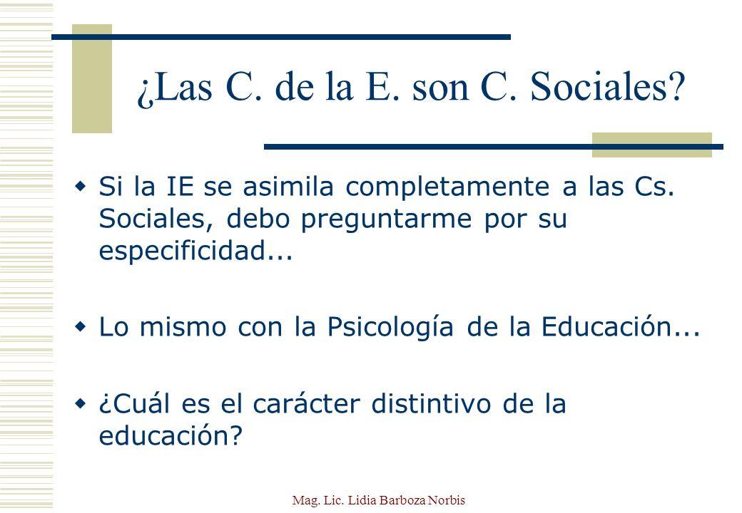 Mag.Lic. Lidia Barboza Norbis ¿Cuál es el objetivo de lo educativo.
