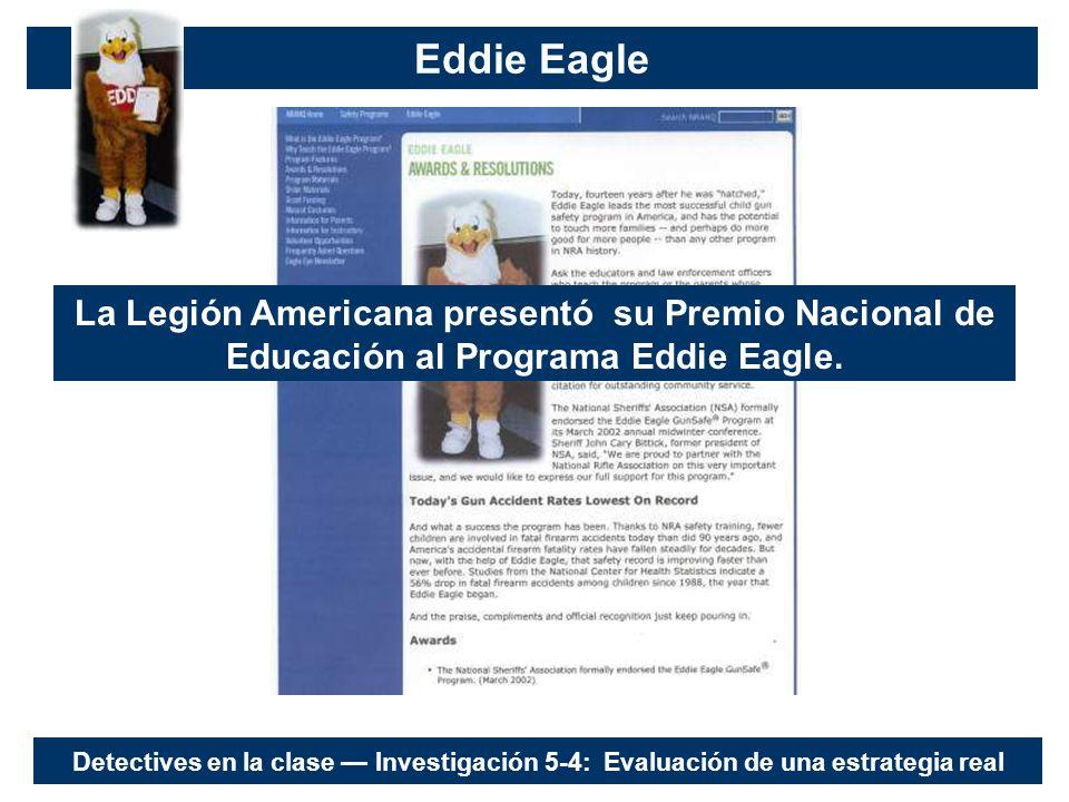 Eddie Eagle La Legión Americana presentó su Premio Nacional de Educación al Programa Eddie Eagle.