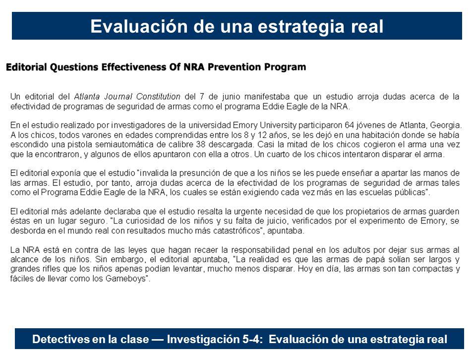 Evaluación de una estrategia real Detectives en la clase Investigación 5-4: Evaluación de una estrategia real
