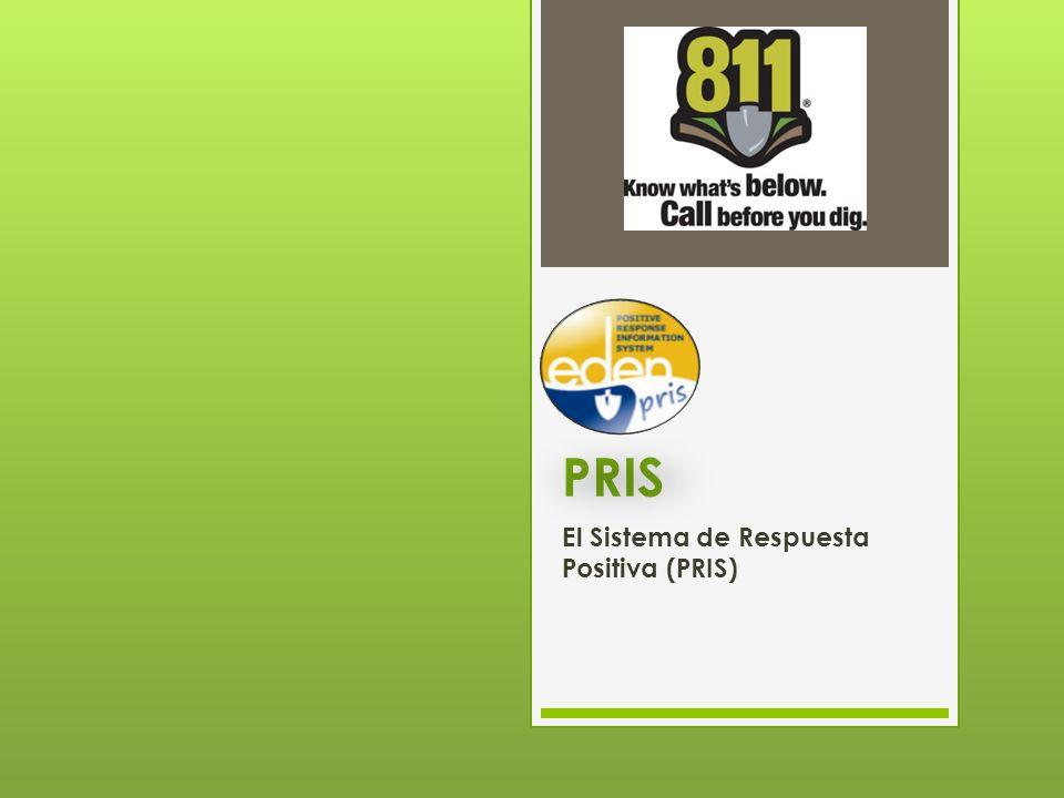 PRIS El Sistema de Respuesta Positiva (PRIS)