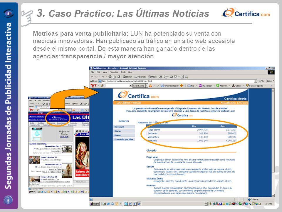 www.certifica.com Métricas para venta publicitaria: LUN ha potenciado su venta con medidas innovadoras. Han publicado su tráfico en un sitio web acces