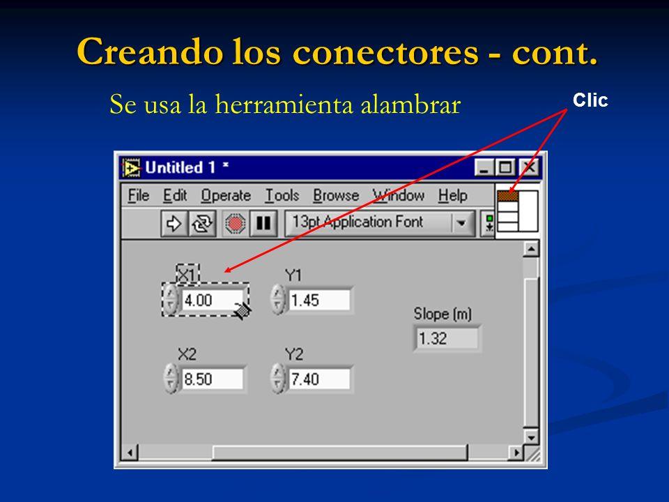 Creando los conectores - cont. Clic Se usa la herramienta alambrar