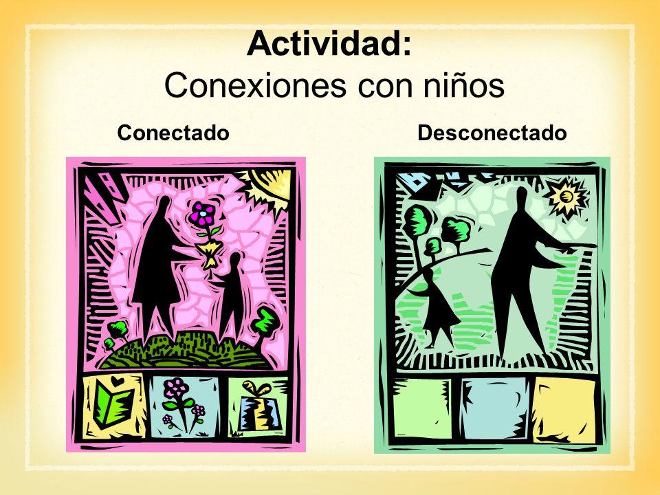 Actividad: Conexiones con niños ConectadoDesconectado