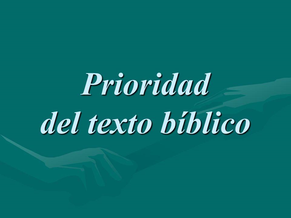 Prioridad del texto bíblico