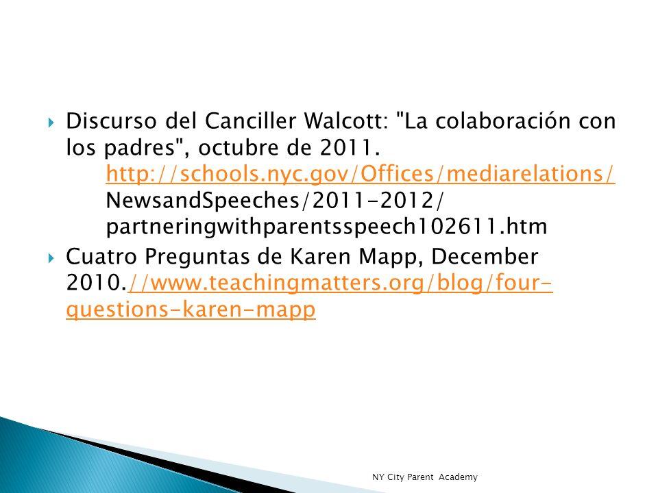 Discurso del Canciller Walcott: La colaboración con los padres , octubre de 2011.