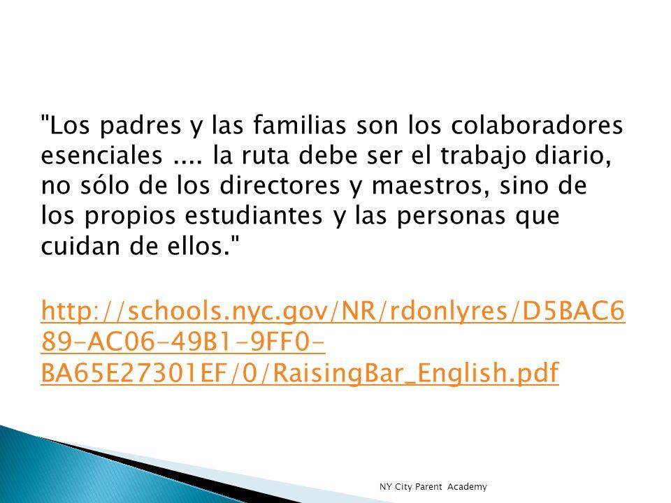 Los padres y las familias son los colaboradores esenciales....