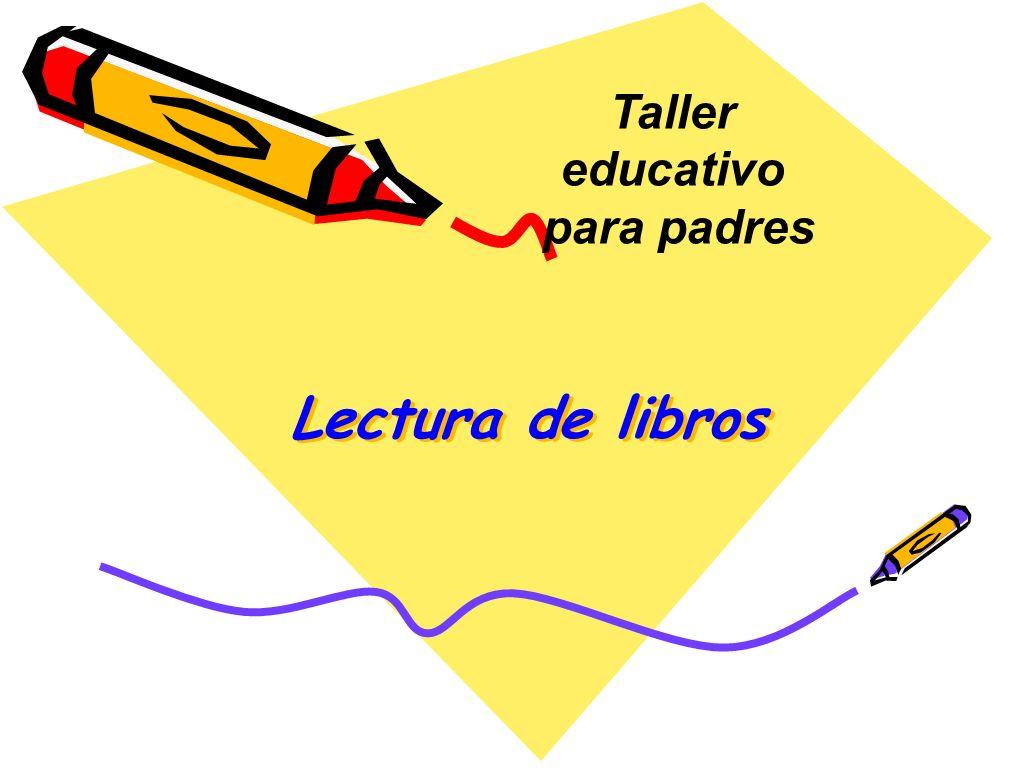 Lectura de libros Taller educativo para padres