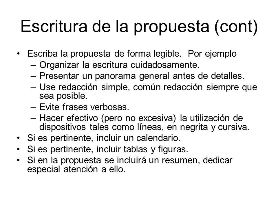 Escritura de la propuesta (cont) Escriba la propuesta de forma legible.