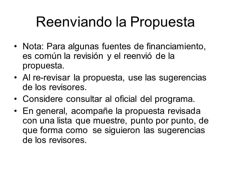 Reenviando la Propuesta Nota: Para algunas fuentes de financiamiento, es común la revisión y el reenvió de la propuesta.