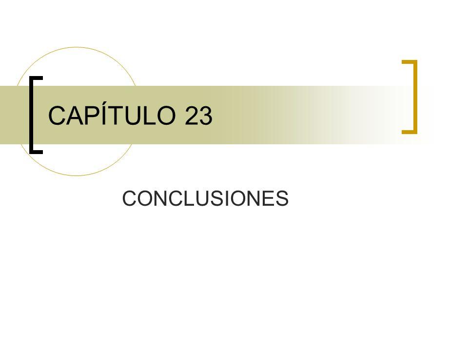 24.1 UBICACIÓN DE LAS RECOMENDACIONES Si las conclusiones y recomendaciones no son muy extensas, ambas pueden incluirse en este capítulo.